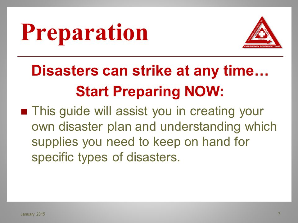 Disasters can strike at any time…
