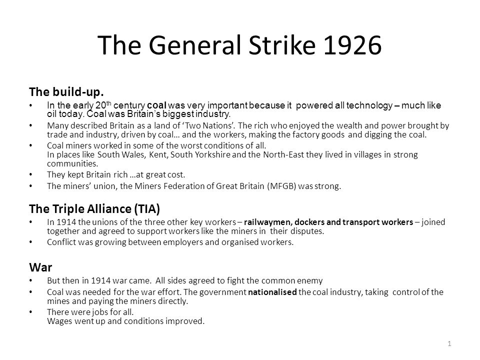 The General Strike 1926 The build-up. The Triple Alliance (TIA) War