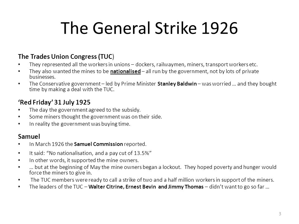 The General Strike 1926 The Trades Union Congress (TUC)