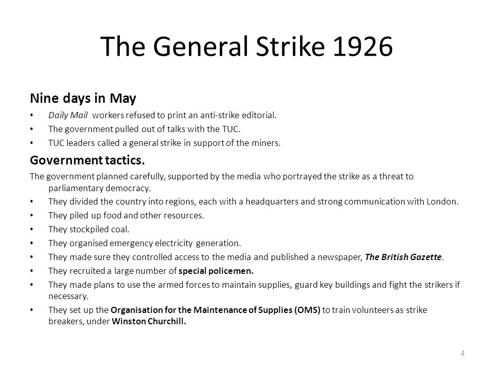 The General Strike 1926 Nine days in May Government tactics.