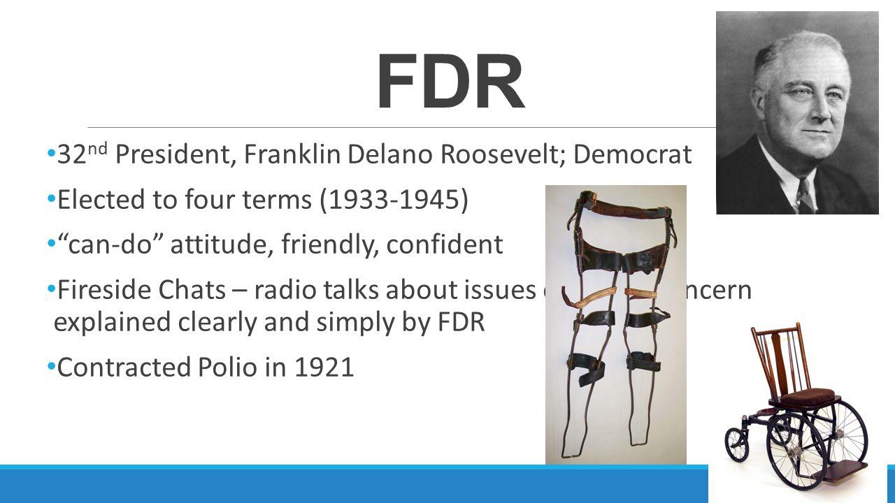 FDR 32nd President, Franklin Delano Roosevelt; Democrat