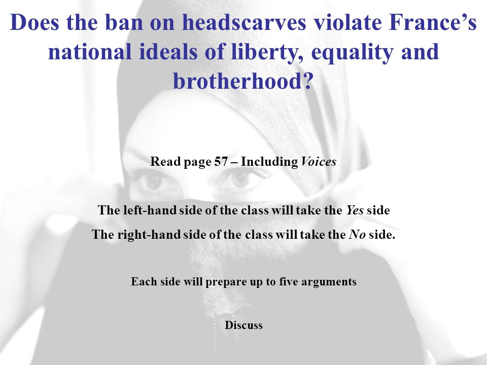 Does the ban on headscarves violate France's national ideals of liberty, equality and brotherhood