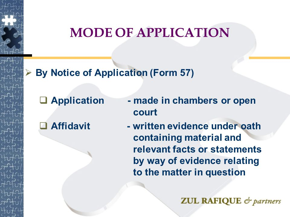 MODE OF APPLICATION By Notice of Application (Form 57)