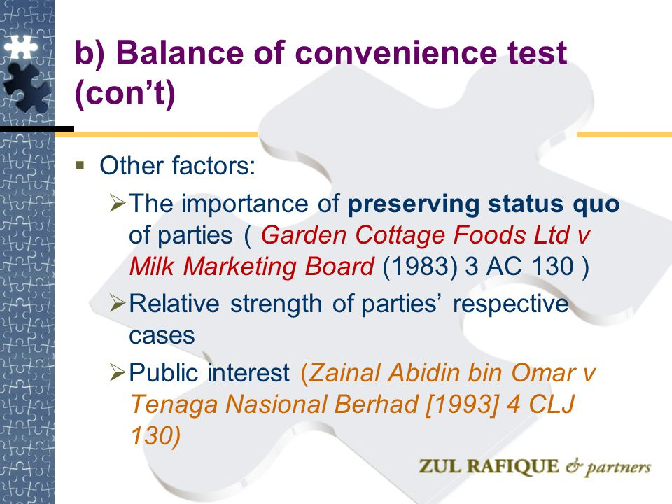 b) Balance of convenience test (con't)