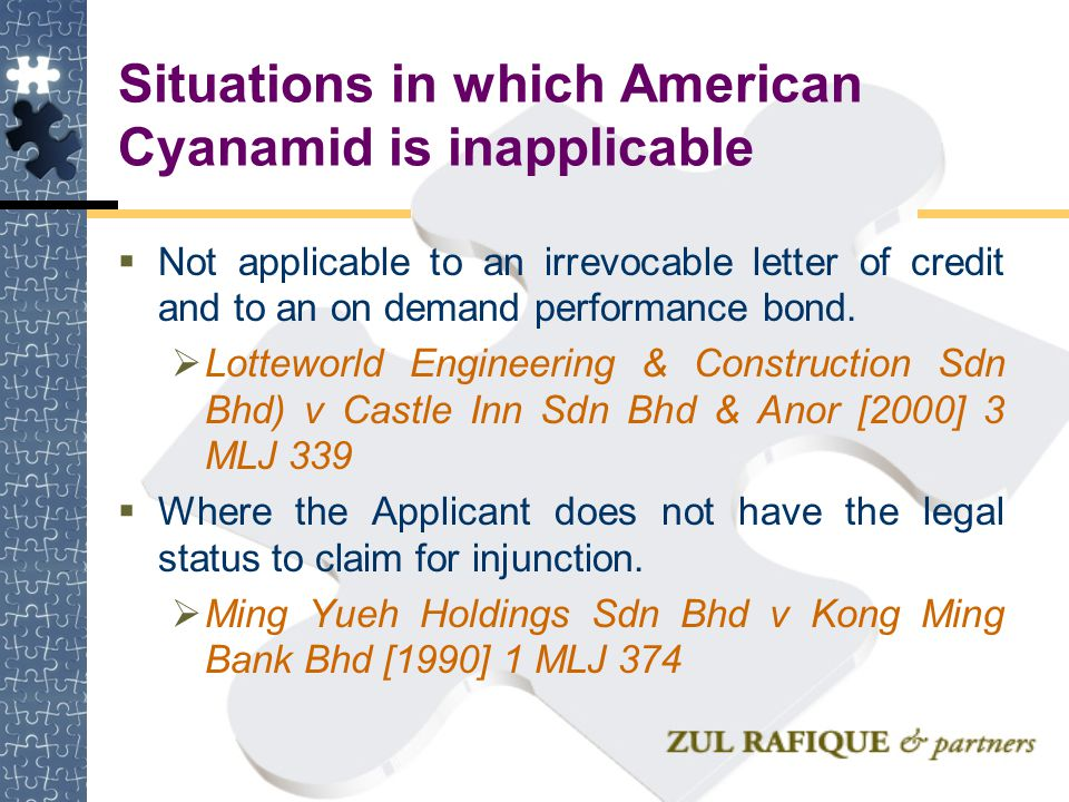 Situations in which American Cyanamid is inapplicable