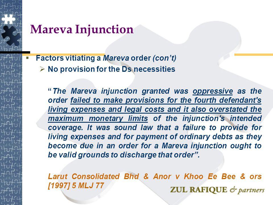 Mareva Injunction Factors vitiating a Mareva order (con't)