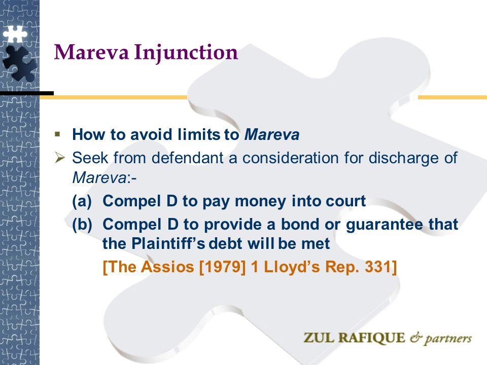 Mareva Injunction How to avoid limits to Mareva