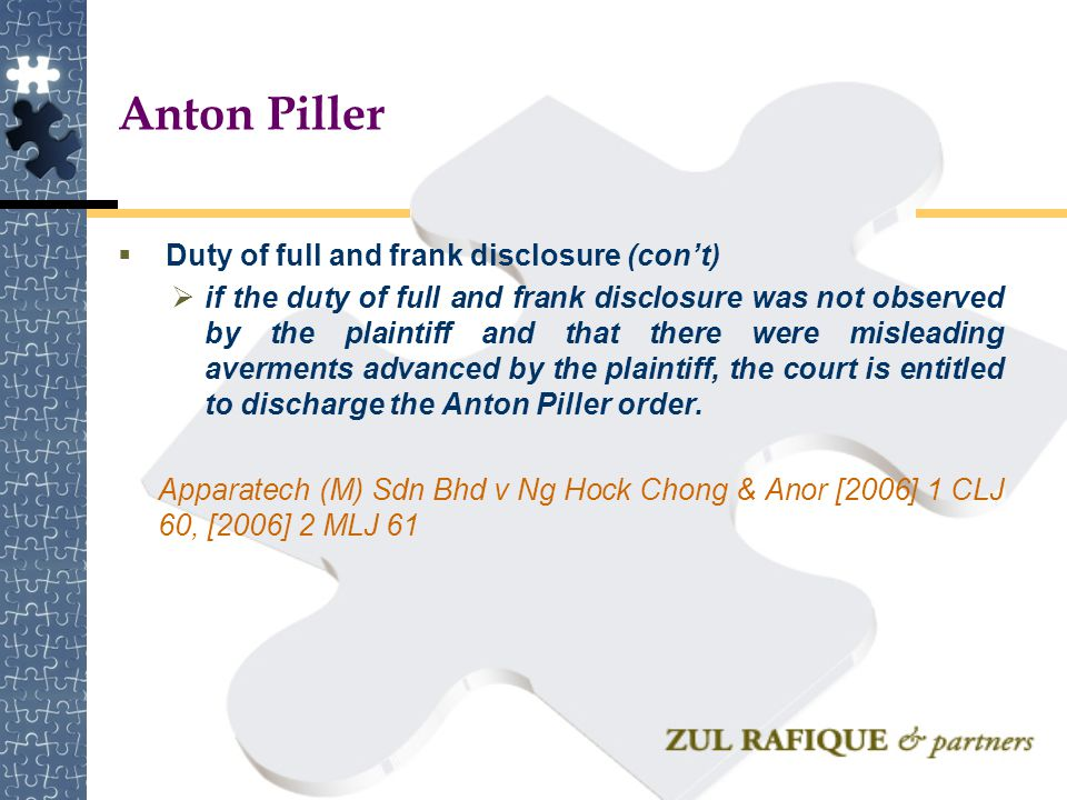 Anton Piller Duty of full and frank disclosure (con't)