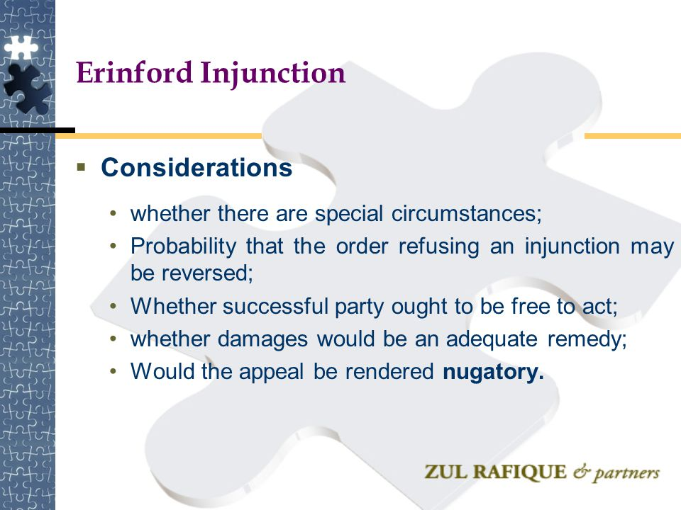 Erinford Injunction Considerations
