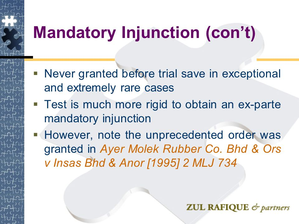 Mandatory Injunction (con't)