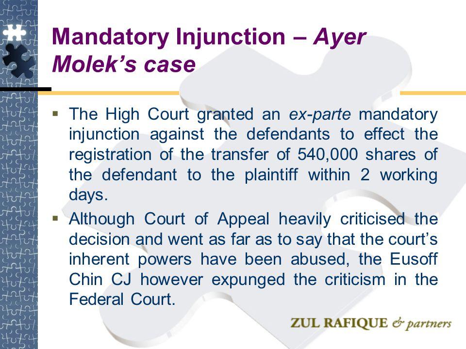 Mandatory Injunction – Ayer Molek's case