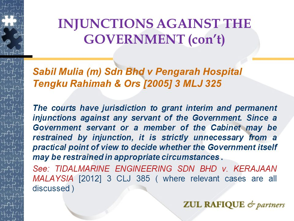 INJUNCTIONS AGAINST THE GOVERNMENT (con't)