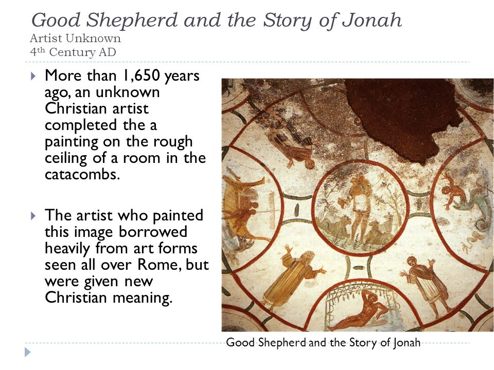 Good Shepherd and the Story of Jonah Artist Unknown 4th Century AD