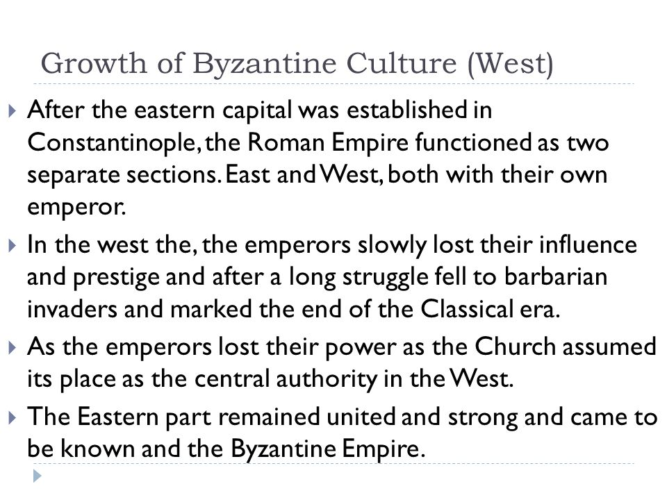 Growth of Byzantine Culture (West)