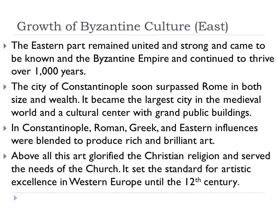 Growth of Byzantine Culture (East)