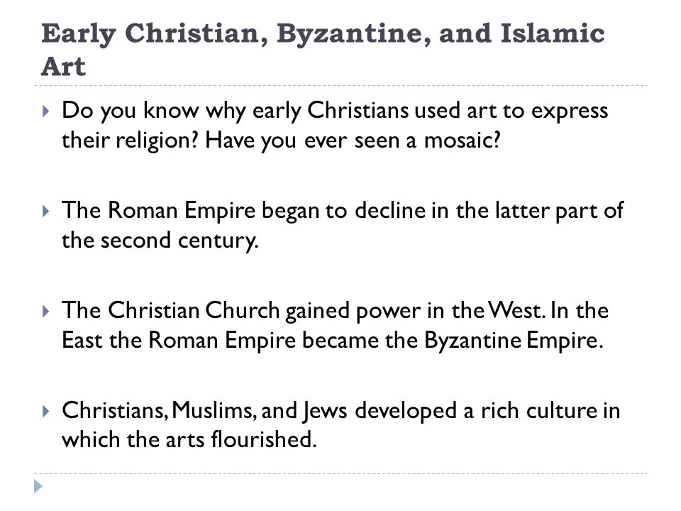 Early Christian, Byzantine, and Islamic Art