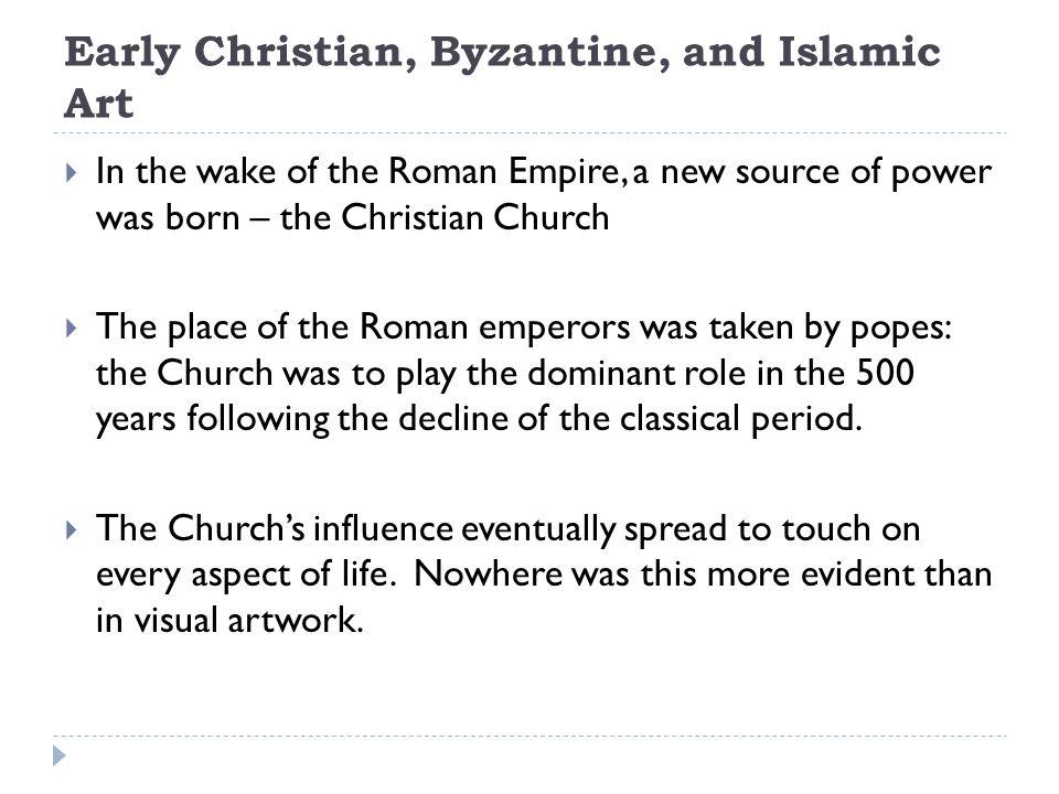 Early Christian, Byzantine, and Islamic Art