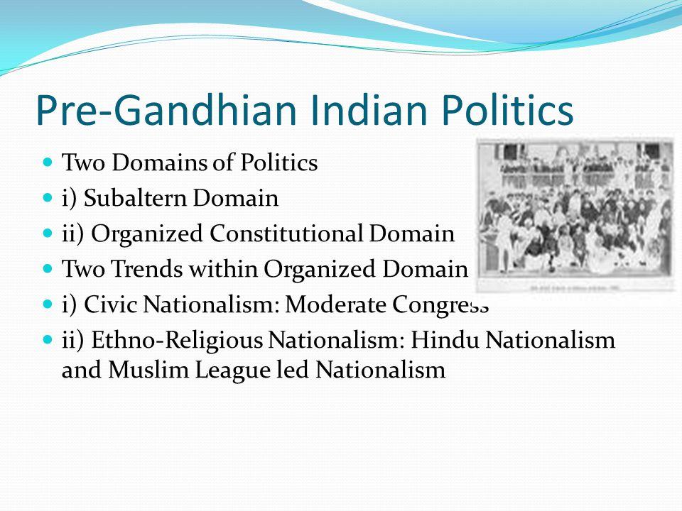 Pre-Gandhian Indian Politics