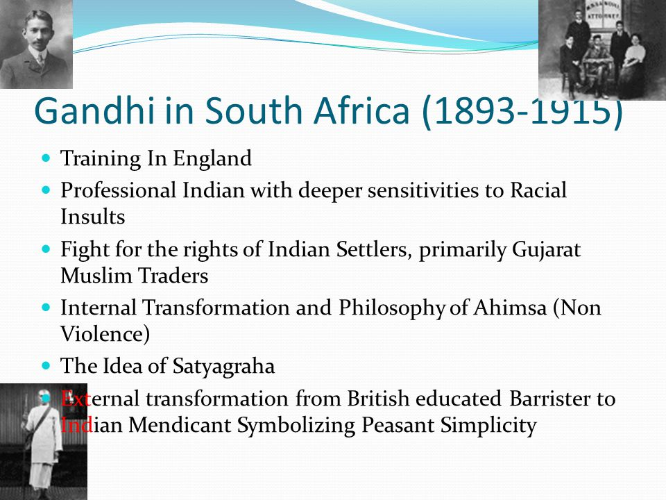 Gandhi in South Africa (1893-1915)