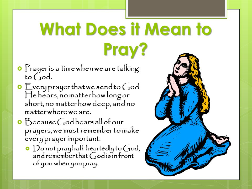 What Does it Mean to Pray