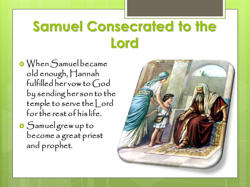 Samuel Consecrated to the Lord