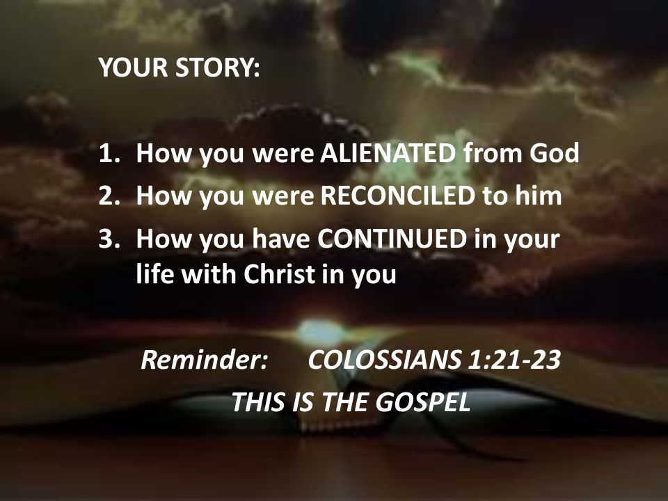Reminder: COLOSSIANS 1:21-23