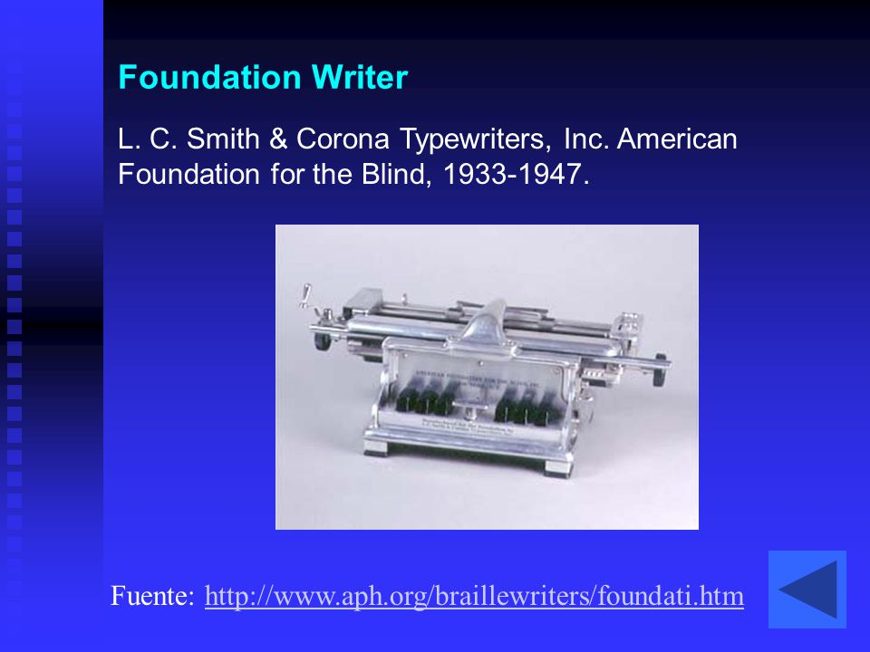 Foundation Writer L. C. Smith & Corona Typewriters, Inc. American Foundation for the Blind, 1933-1947.