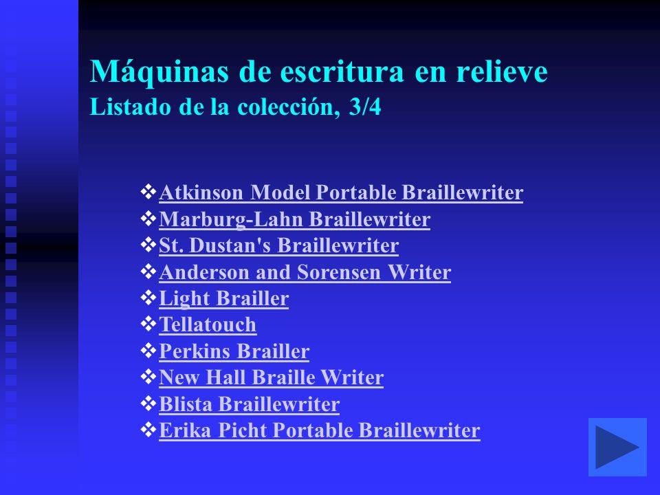 Máquinas de escritura en relieve Listado de la colección, 3/4