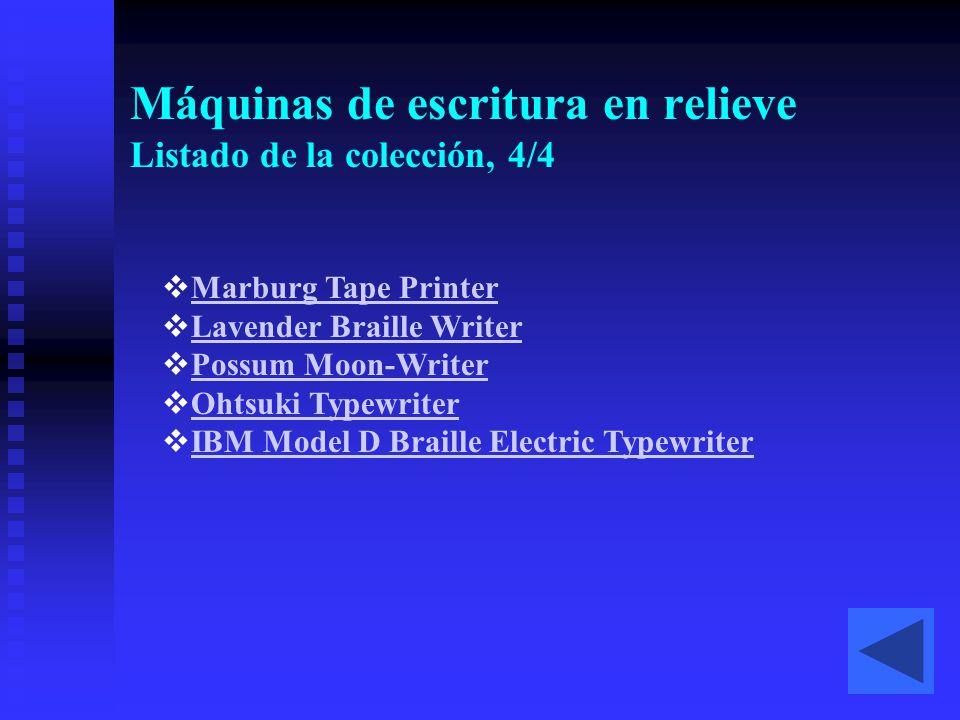 Máquinas de escritura en relieve Listado de la colección, 4/4
