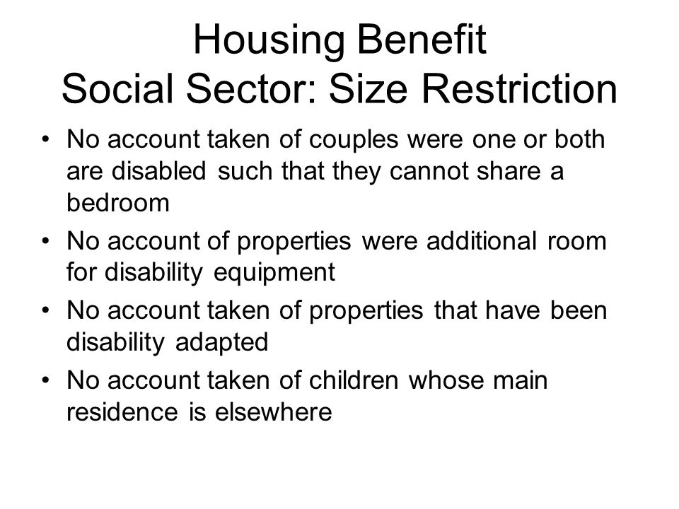 Housing Benefit Social Sector: Size Restriction