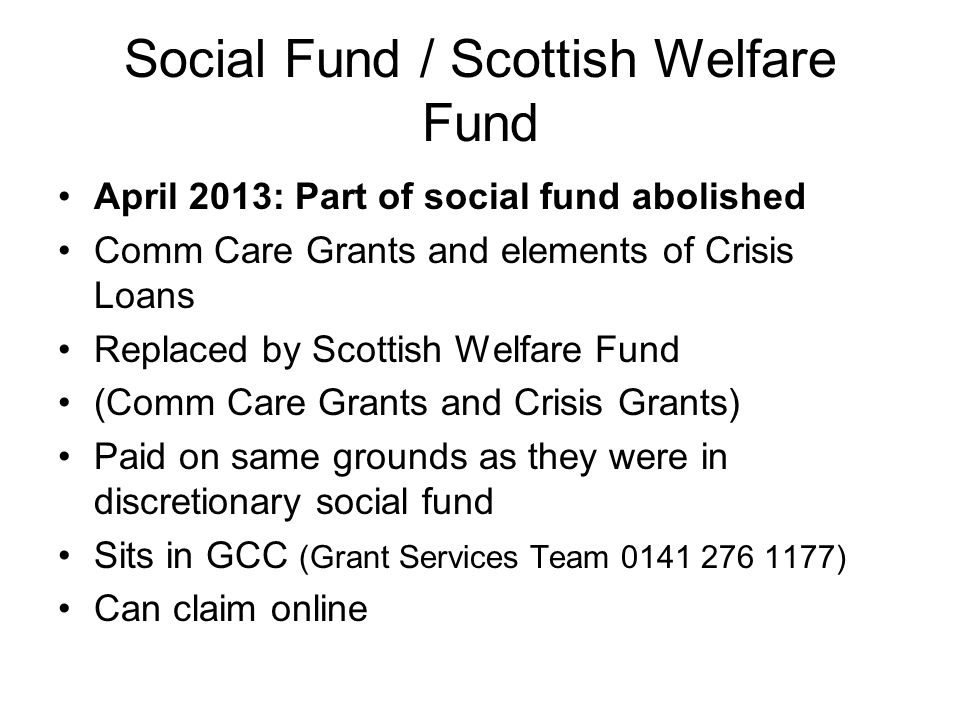 Social Fund / Scottish Welfare Fund