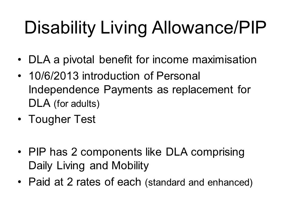 Disability Living Allowance/PIP