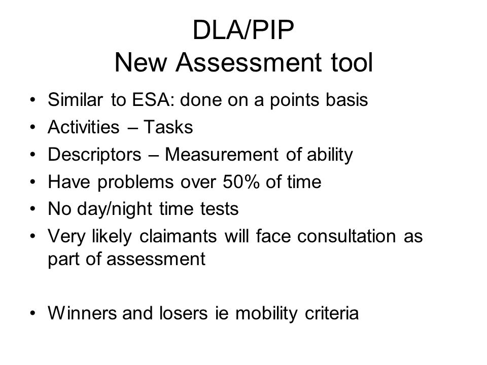 DLA/PIP New Assessment tool