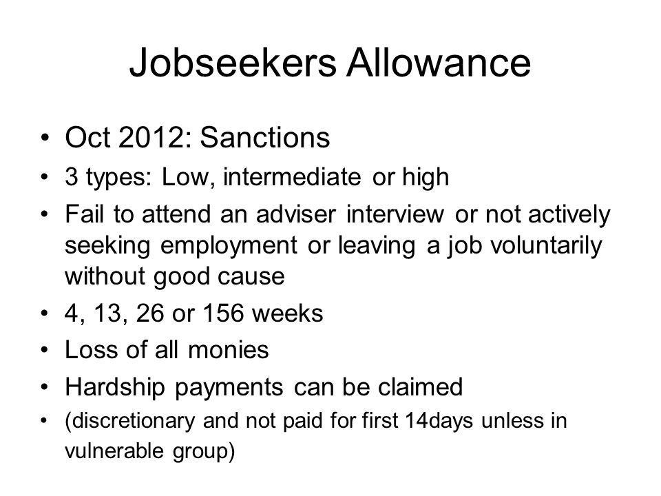 Jobseekers Allowance Oct 2012: Sanctions