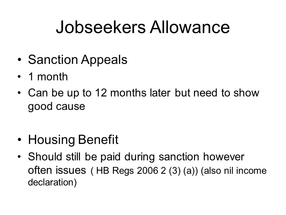 Jobseekers Allowance Sanction Appeals Housing Benefit 1 month