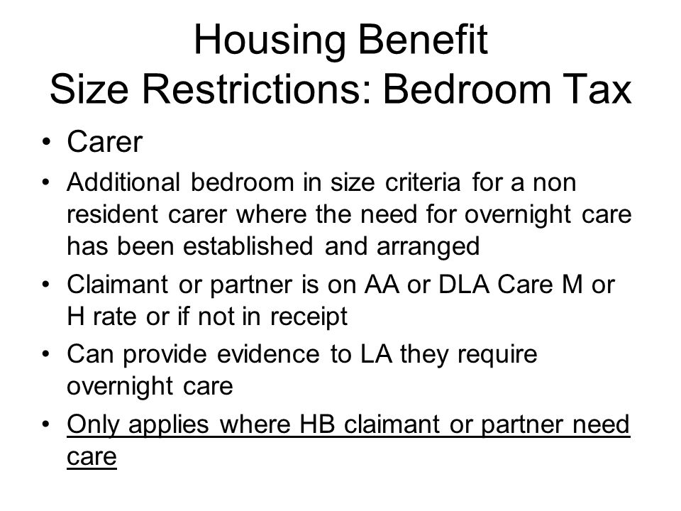 Housing Benefit Size Restrictions: Bedroom Tax