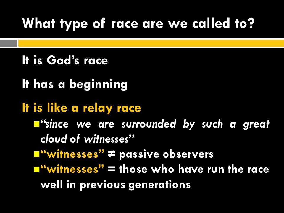 What type of race are we called to