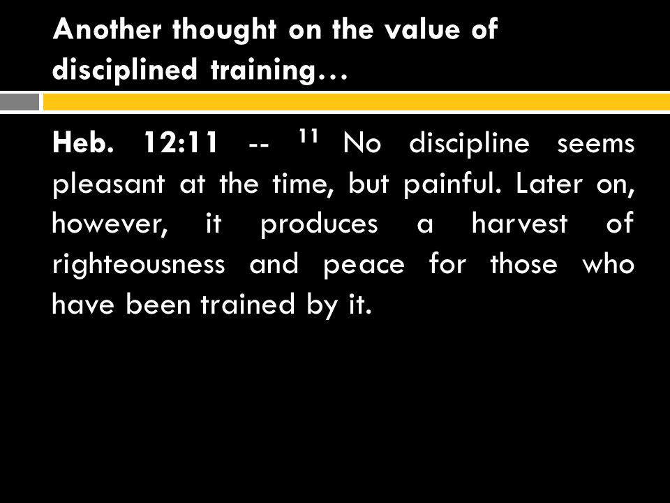Another thought on the value of disciplined training…