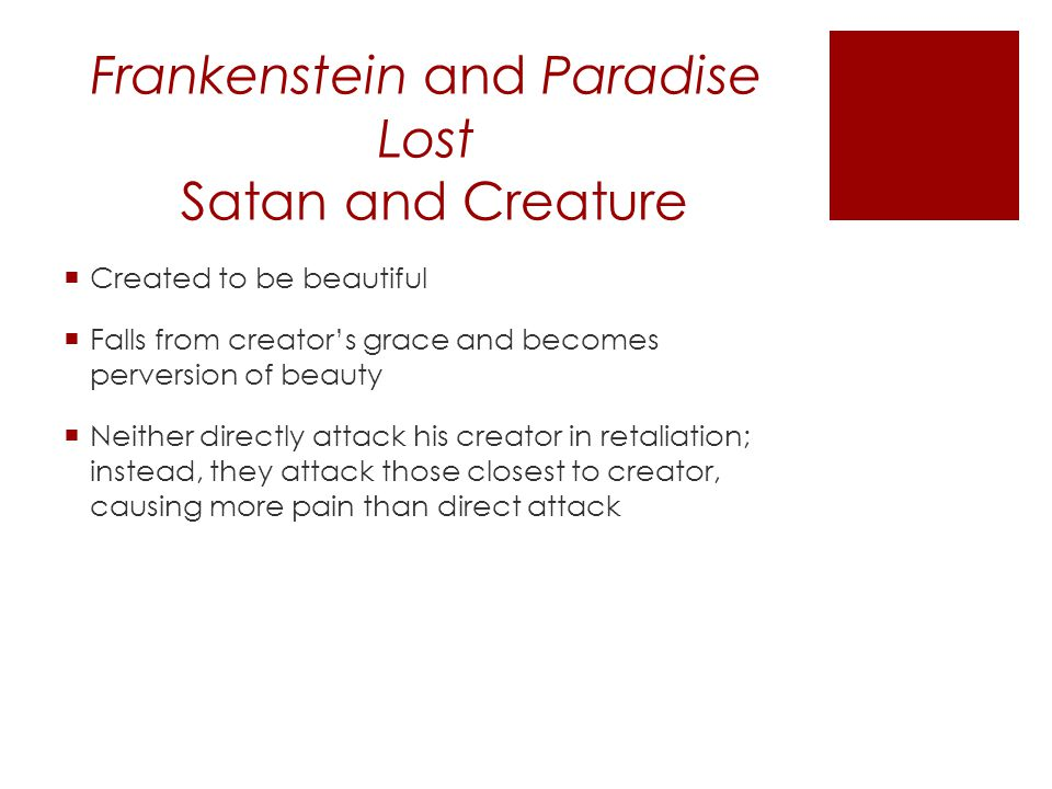 Frankenstein and Paradise Lost Satan and Creature