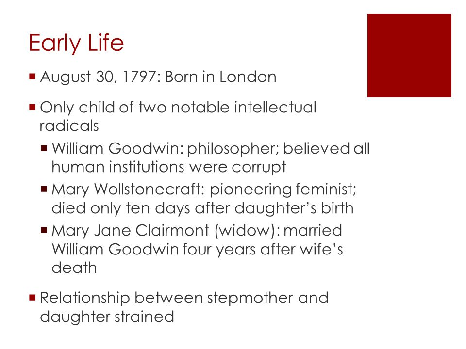 Early Life August 30, 1797: Born in London
