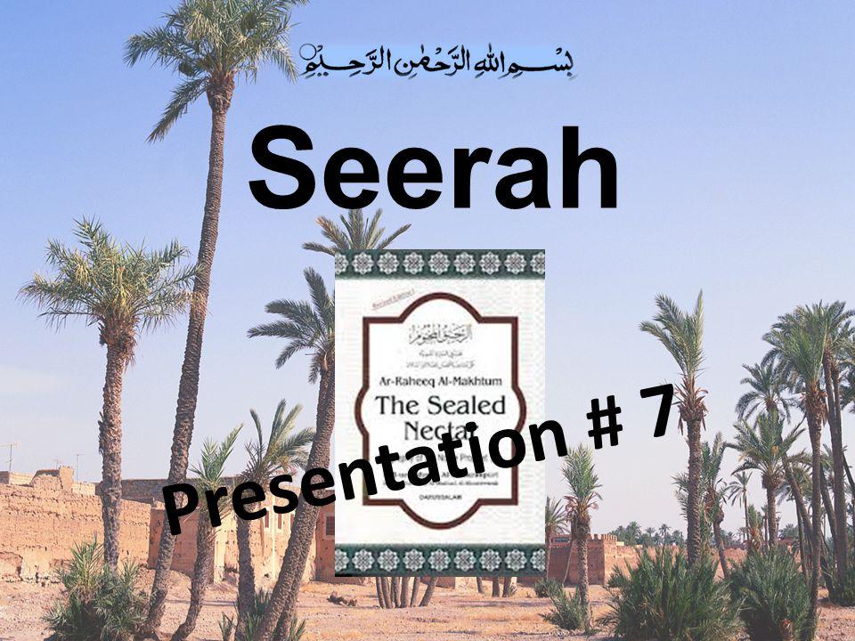 Seerah Presentation # 7