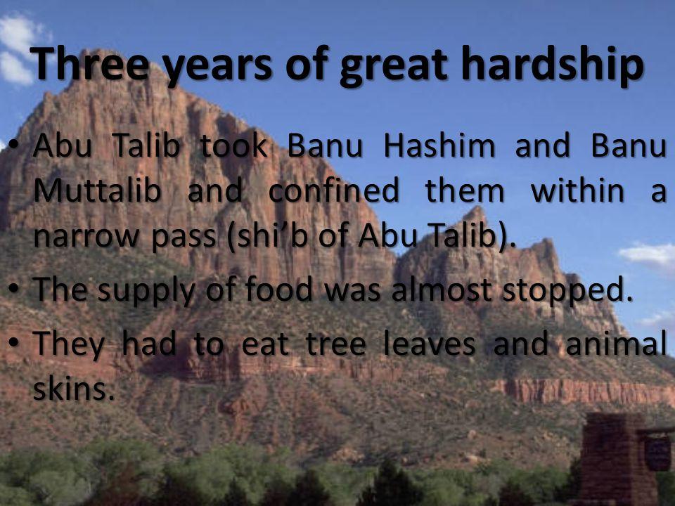 Three years of great hardship