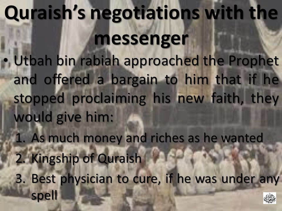 Quraish's negotiations with the messenger
