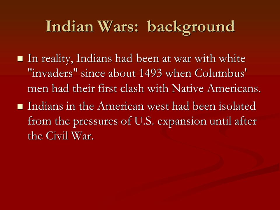 Indian Wars: background