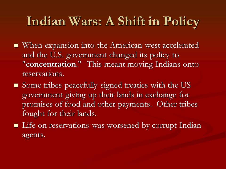 Indian Wars: A Shift in Policy