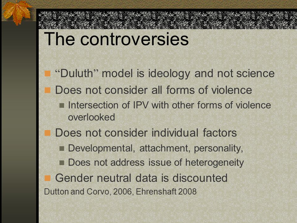 The controversies Duluth model is ideology and not science
