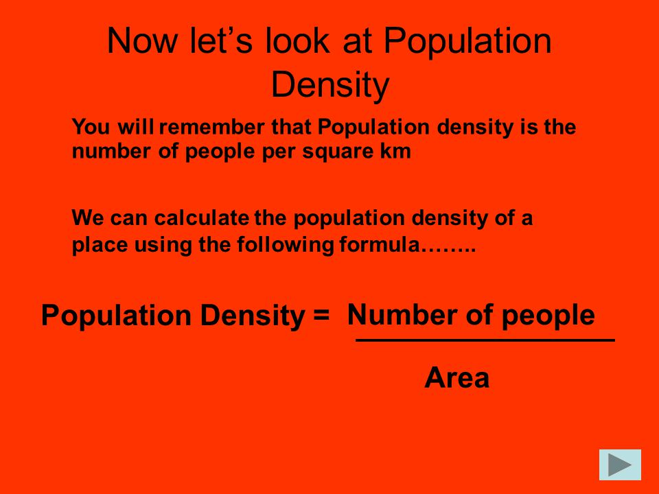 Now let's look at Population Density