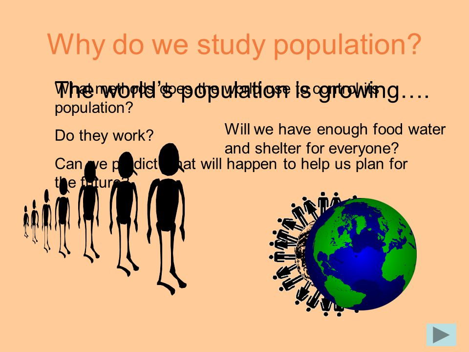 Why do we study population