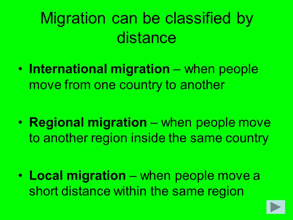 Migration can be classified by distance
