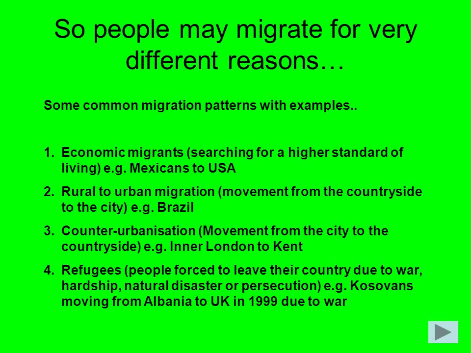 So people may migrate for very different reasons…